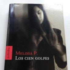 Libros de segunda mano: LOS CIEN GOLPES (MELISSA PANARELLO). Lote 215009836