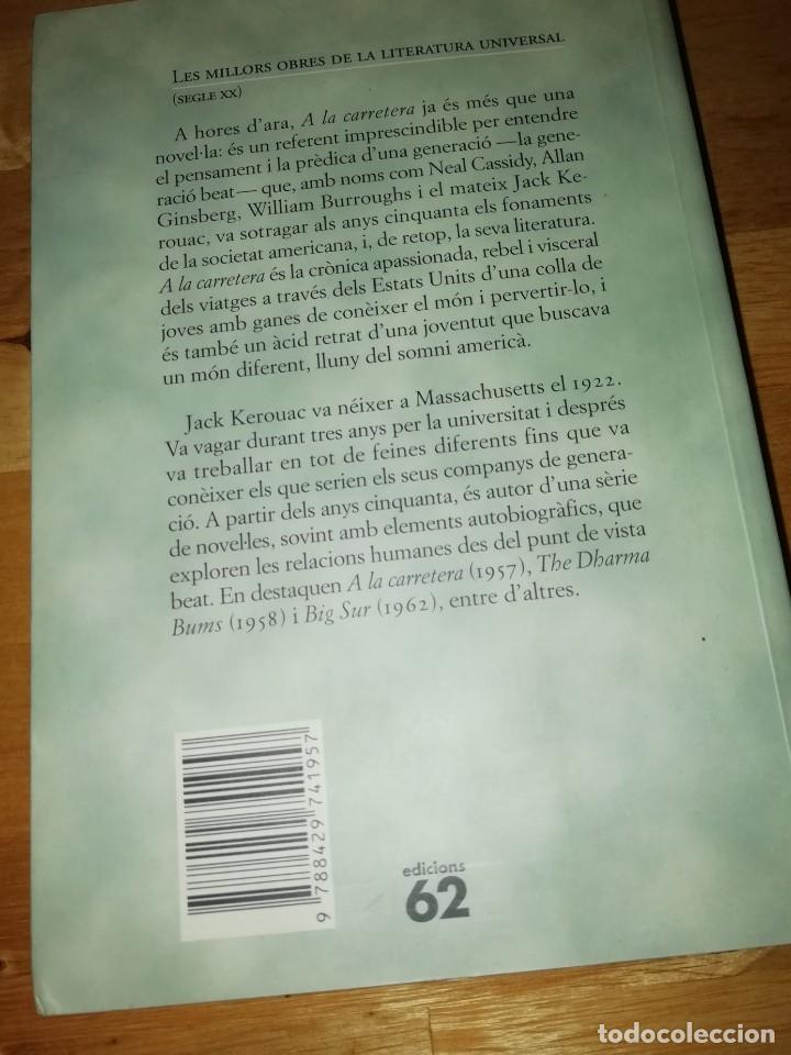 Libros de segunda mano: JACK KEROUAC - A LA CARRETERA - MANUEL DE SEABRA - ED. 62 1996 - PEP TRUJILLO - Foto 2 - 215058541