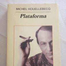 Livres d'occasion: PLATAFORMA - MICHEL HOUELLEBECQ.. Lote 215091536