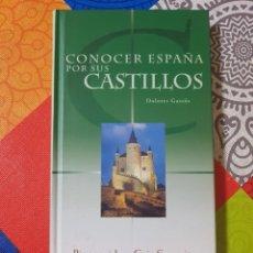 Libros de segunda mano: CONOCER ESPAÑA POR SUS CASTILLOS POR DOLORES GASSÓS CON 190 PÁGINAS EN TAPAS DURAS CAJA SEGOVIA. Lote 215108822