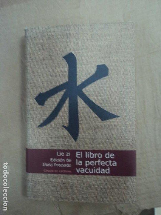 EL LIBRO DE LA PERFECTA VACUIDAD - LIE ZI - EDICIÓN DE IÑAKI PRECIADO (Libros de Segunda Mano (posteriores a 1936) - Literatura - Narrativa - Otros)