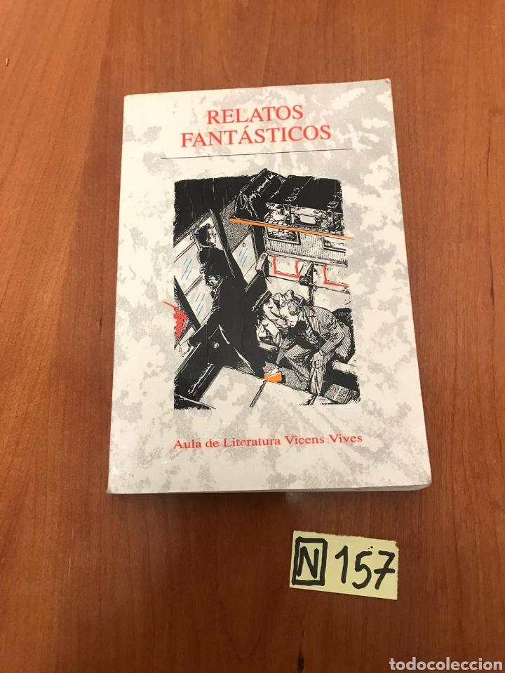 RELATOS FANTÁSTICOS (Libros de Segunda Mano (posteriores a 1936) - Literatura - Narrativa - Otros)
