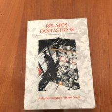 Libros de segunda mano: RELATOS FANTÁSTICOS. Lote 215271116