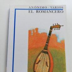 Libros de segunda mano: EL ROMANCERO (ANÓNIMO / VARIOS) BIBLIOTECA DIDÁCTICA ANAYA. Lote 215448761