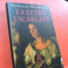 Livres d'occasion: LA LETRA ESCARLATA. HAWTHORNE, NATHANIEL. ED. CÍRCULO DE LECTORES. BARCELONA 1996.. Lote 215632662