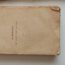 Libros de segunda mano: G-34 LIBRO EL PROGRESO SU LEY Y SU CAUSA MAL ESTADO. Lote 215672416