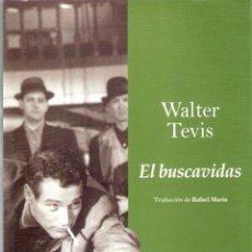 Livros em segunda mão: EL BUSCAVIDAS - WALTER TEVIS. Lote 215730163