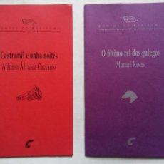 Libros de segunda mano: CASTROMIL E UNHA NOITES. ALFONSO ÁLVAREZ CACCAMO. O ÚLTIMO REI DOS GALEGOS. MANUEL RIVAS. CONTOS.. Lote 215752351