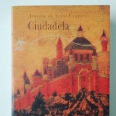 Libri di seconda mano: CIUDADELA - ANTOINE DE SAINT-EXUPÉRY - ED. ALBA 1998. Lote 215697927