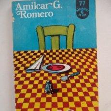 Libros de segunda mano: LAS FIESTAS AMILCAR G. ROMERO CENTRO EDITOR AMERICA LATINA. Lote 215999655