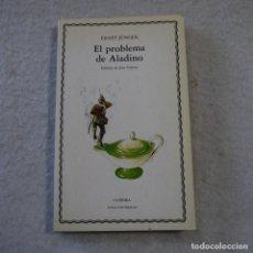 Libros de segunda mano: EL PROBLEMA DE ALADINO - ERNST JÜNGER - CÁTEDRA - 1987. Lote 216019168
