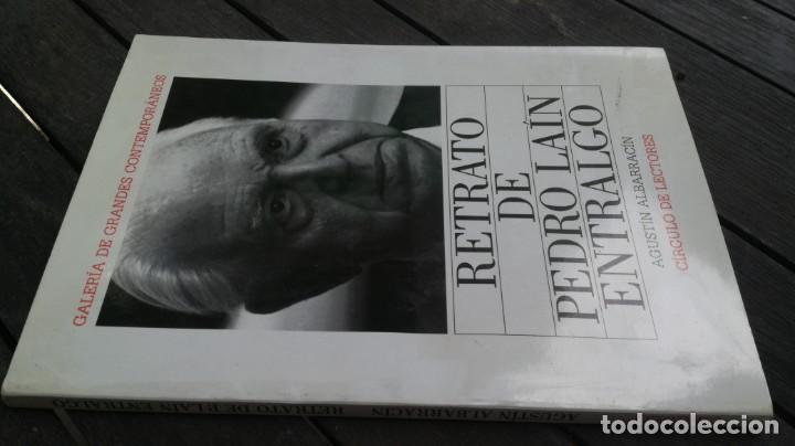 RETRATO DE PEDRO LAIN ENTRALGO - AGUSTIN ALBARRACIN - CIRCULO DE LECTORES ZESQ105 (Libros de Segunda Mano (posteriores a 1936) - Literatura - Narrativa - Otros)
