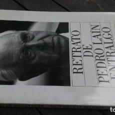 Libros de segunda mano: RETRATO DE PEDRO LAIN ENTRALGO - AGUSTIN ALBARRACIN - CIRCULO DE LECTORES ZESQ105. Lote 216498933