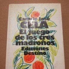 Libros de segunda mano: EL JUEGO DE LOS TRES MADROÑOS (CAMILO JOSÉ CELA). Lote 216515105