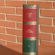 Libros de segunda mano: CAMILO JOSÉ CELA: OBRAS COMPLETAS 7 - EL MOLINO DE VIENTO Y OTRAS NOVELAS CORTAS. Lote 216865801