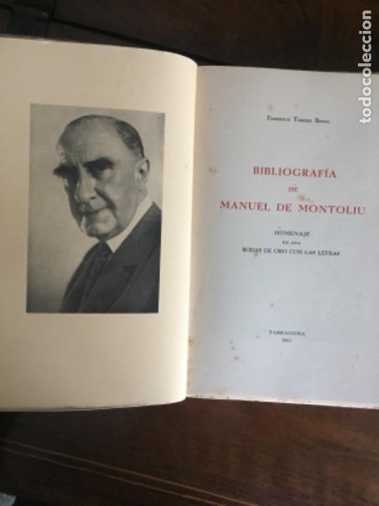 Libros de segunda mano: Libro bibliofilia numerado. Bibliografia Manuel de Montoliu. Federico Torres Brull. Tarragona 1951. - Foto 3 - 216903840