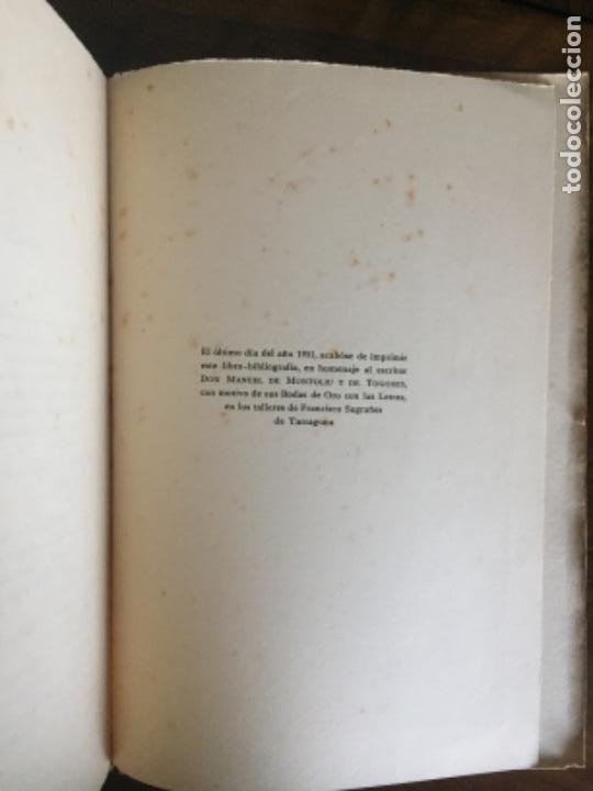 Libros de segunda mano: Libro bibliofilia numerado. Bibliografia Manuel de Montoliu. Federico Torres Brull. Tarragona 1951. - Foto 4 - 216903840