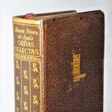 Libros de segunda mano: OBRAS SELECTAS DE RAMÓN PÉREZ DE AYALA. Lote 217038865
