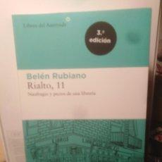 Libri di seconda mano: RIALTO, 11 - NAUFRAGIO Y PECIOS DE UNA LIBRERÍA BELÉN RUBIANO. Lote 217049145