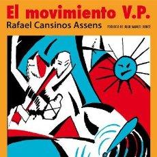 Libros de segunda mano: EL MOVIMIENTO V. P. RAFAEL CANSINOS ASSENS.- NUEVO. Lote 217147716