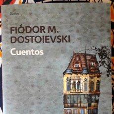 Libros de segunda mano: FIÓDOR M. DOSTOIEVSKI . CUENTOS. Lote 217274508