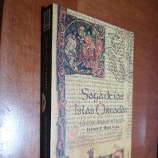 Libros de segunda mano: SAGA DE LAS ISLAS ORCADAS. JAVIER E. DÍAZ VERA. RÚSTICA. BUEN ESTADO CON EX-LIBRIS. Lote 217295020