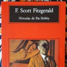 Libros de segunda mano: FRANCIS SCOTT FITZGERALD . HISTORIAS DE PAT HOBBY . ANAGRAMA. Lote 217298147