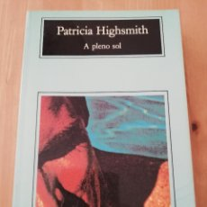 Libros de segunda mano: A PLENO SOL (PATRICIA HIGHSMITH). Lote 217446603