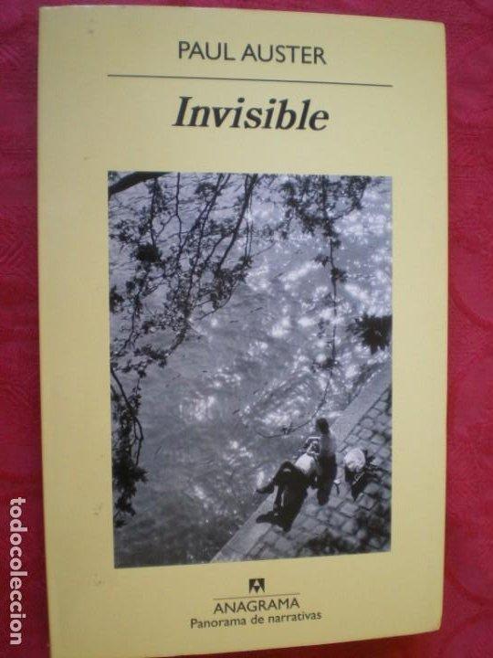 INVISIBLE. PAUL AUSTER. PANORAMA DE NARRATIVAS 741. ANAGRAMA. (Libros de Segunda Mano (posteriores a 1936) - Literatura - Narrativa - Otros)