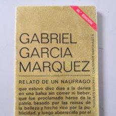 Libros de segunda mano: GABRIEL GARCÍA MARQUEZ RELATO DE UN NAUFRAGO. Lote 217675763