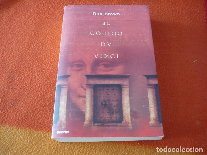 EL CODIGO DA VINCI ( DAN BROWN ) UMBRIEL 2004 (Libros de Segunda Mano (posteriores a 1936) - Literatura - Narrativa - Otros)