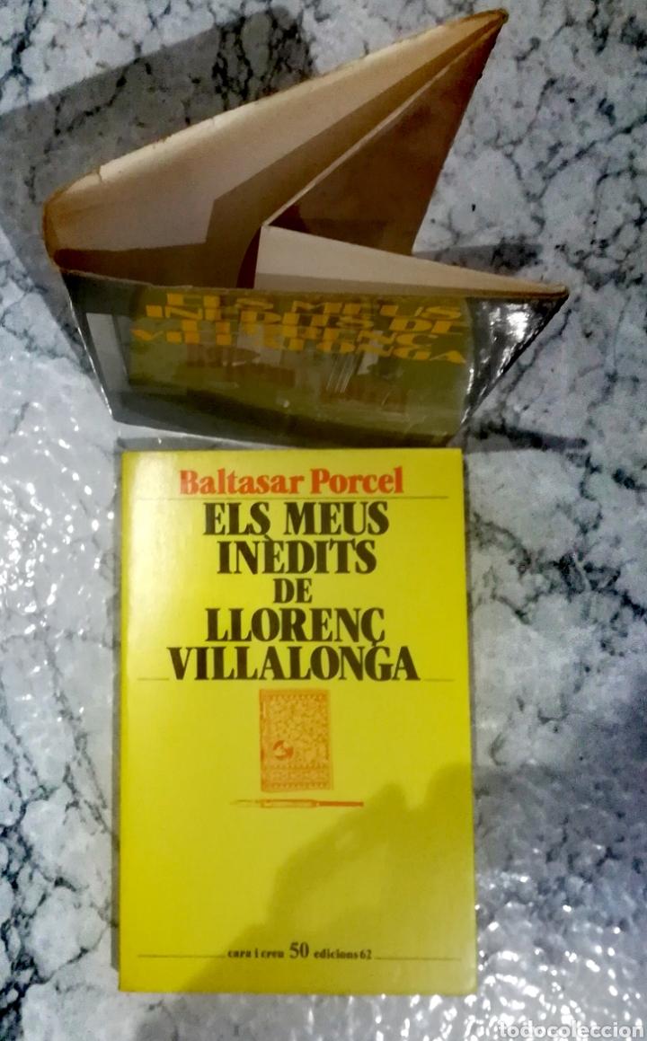 Libros de segunda mano: ELS MEUS INÈDITS DE LLORENÇ VILLALONGA - Foto 3 - 217890316