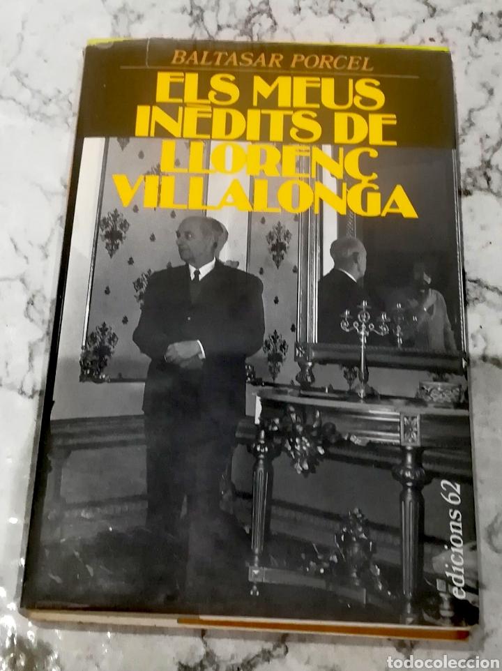ELS MEUS INÈDITS DE LLORENÇ VILLALONGA (Libros de Segunda Mano (posteriores a 1936) - Literatura - Narrativa - Otros)