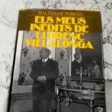 Libros de segunda mano: ELS MEUS INÈDITS DE LLORENÇ VILLALONGA. Lote 217890316