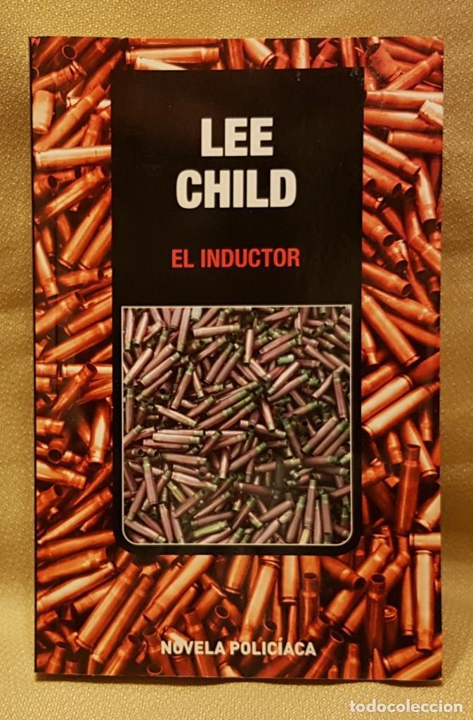 LEE CHILD - EL INDUCTOR (Libros de Segunda Mano (posteriores a 1936) - Literatura - Narrativa - Otros)
