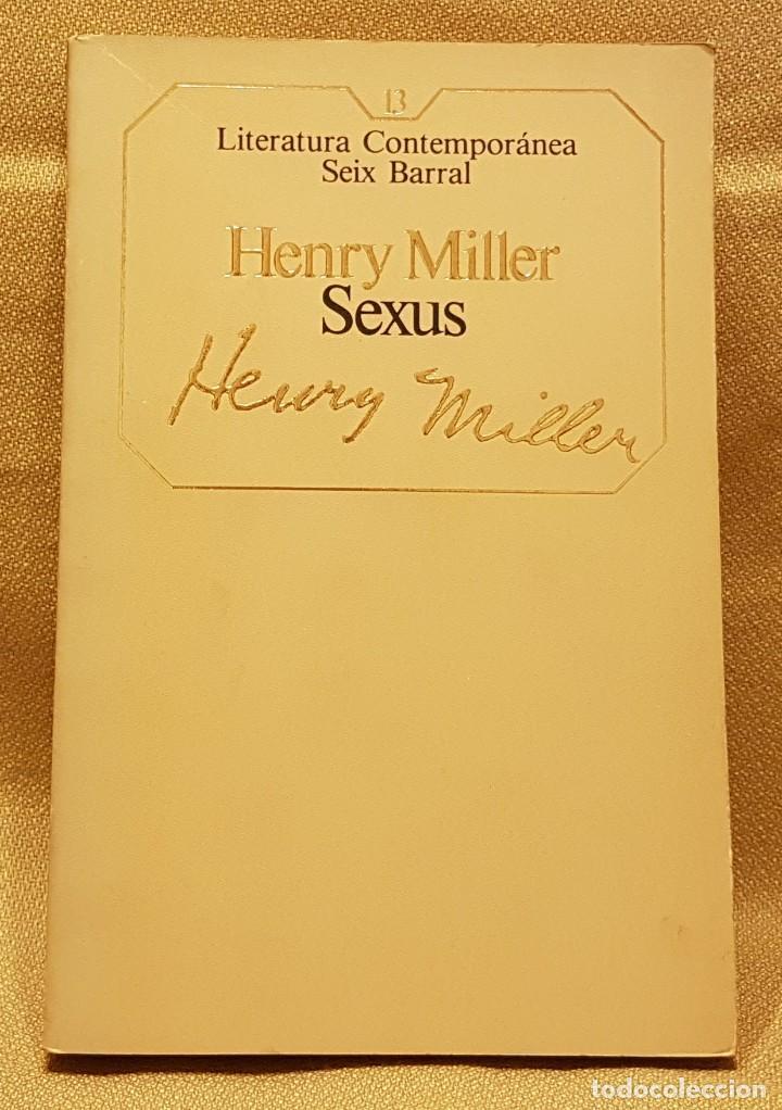 HENRY MILLER - SEXUS (Libros de Segunda Mano (posteriores a 1936) - Literatura - Narrativa - Otros)
