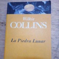 Livres d'occasion: WILKIE COLLINS: LA PIEDRA LUNAR. Lote 217922143