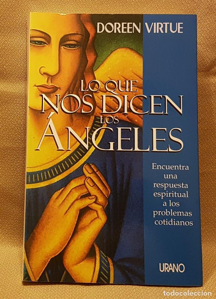 DOREEN VIRTUE - LO QUE NOS DICEN LOS ANGELES (Libros de Segunda Mano (posteriores a 1936) - Literatura - Narrativa - Otros)