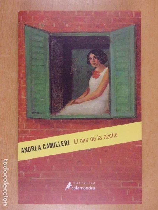 EL OLOR DE LA NOCHE / ANDREA CAMILLERI / 2019. SALAMANDRA (Libros de Segunda Mano (posteriores a 1936) - Literatura - Narrativa - Otros)