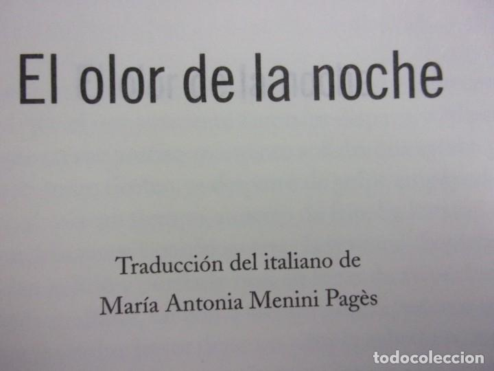 Libros de segunda mano: EL OLOR DE LA NOCHE / ANDREA CAMILLERI / 2019. SALAMANDRA - Foto 3 - 217962510