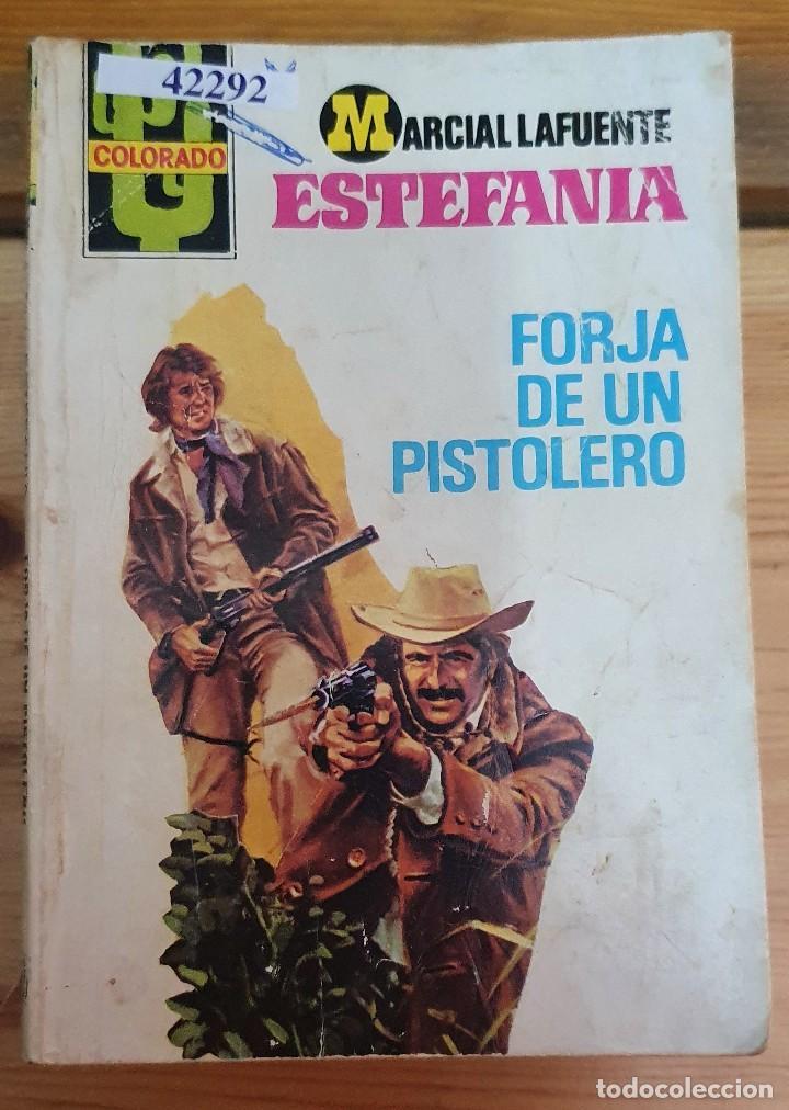 42292 - NOVELA DEL OESTE - ESTEFANIA - COL COLORADO - FORJA DE UN PISTOLERO - Nº 1175 (Libros de Segunda Mano (posteriores a 1936) - Literatura - Narrativa - Otros)