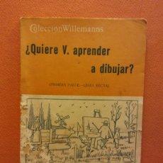 Libri di seconda mano: ¿QUIERE V. APRENDER A DIBUJAR? EDITORIAL ATLANTE.. Lote 218008197