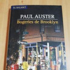 Libros de segunda mano: BOGERIES DE BROOKLYN (PAUL AUSTER). Lote 218048811