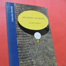 Libros de segunda mano: ¡NO QUEPO! ¡NO QUEPO! MIQUEL, LOURDES. EDITA CAJA DE AHORROS DE GRANADA. COLECCIÓN LITERARIA. 1992.. Lote 218077748