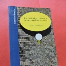 Libros de segunda mano: LA CORNEJA DIESTRA. PANTELEEVA, ELENA. EDITA CAJA DE AHORROS DE GRANADA. COLECCIÓN LITERARIA. 1991.. Lote 218078061