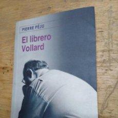 Libros de segunda mano: PIERRE PÉJU: EL LIBRERO VOLLARD. Lote 218078168