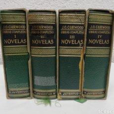 Libros de segunda mano: J. O. CURWOOD. OBRAA COMPLETAS. 4 TOMOS. EDITORIAL JUVENTUT. AÑO 1974. Lote 218078423