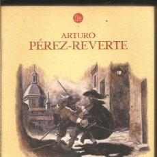Libros de segunda mano: ARTURO PEREZ-REVERTE. EL CABALLERO DEL JUBON AMARILLO. PUNTO DE LECTURA. Lote 218078458
