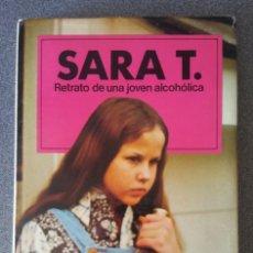 Libros de segunda mano: SARA T RETRATO DE UNA JOVEN ALCOHÓLICA ROBIN S. WAGNER,. Lote 218078626