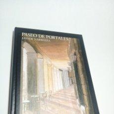 Libros de segunda mano: PASEO DE PORTALES. JAVIER NARBAIZA. GRAN TARJETA ESCRITA Y FIRMADA POR AUTOR. 2001.. Lote 218098377